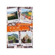 88 de zile in cautarea fericirii - El Camino - Transsiberianul - Zidul chinezesc - Taj Mahal - Violeta Dumitrascu