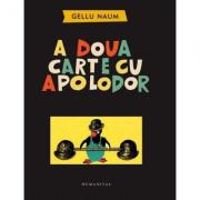 A doua carte cu Apolodor - Gellu Naum