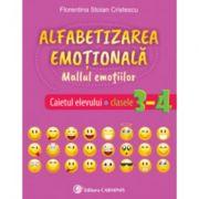 Alfabetizarea emotionala. Mallul emotiilor. Caietul elevului. Clasele 3-4 - Florentina Stoian Cristescu