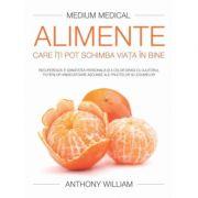 Alimente care iti pot schimba viata in bine - Anthony William
