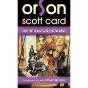 Amintirea pamantului - Orson Scott Card