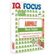 Animale. Nivel Initiat. Colectia IQ focus