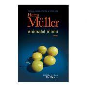 Animalul inimii - Herta Muller