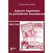 Aspecte lingvistice in periodicele hunedorene - Anca Marius Burs