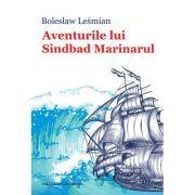 Aventurile lui Sinbad Marinarul - Bolesław Leśmian