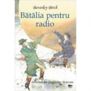 Batalia pentru radio - Birch Beverley