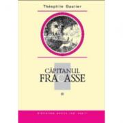 Capitanul Fracasse, volumul II - Theophile Gautier