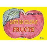 Carte de colorat. Fructe - Emanuela Popa