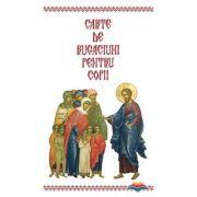 Carte de rugaciuni pentru copii. Editie redactata si ingrijita de L. S. Desartovici