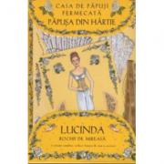 Casa de papusi fermecata. Papusa din hartie Lucinda, cu rochii de mireasa - Robyn Johnson