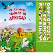 Ce animale traiesc in Africa? Carte sonora
