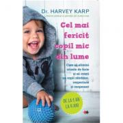 Cel mai fericit copil mic din lume - Harvey Karp