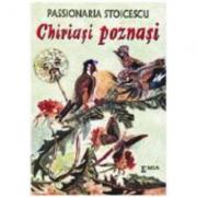Chiriasi poznasi - Passionaria Stoicescu