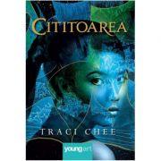 Cititoarea - Traci Chee. Traducere de Laura Ciobanu