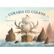 Corabia cu coarne - Eric Fan, Terry Fan, Dashka Slater