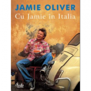 Cu Jamie in Italia - Jamie Oliver