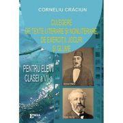 Culegere de texte literare si nonliterare, de exercitii, jocuri si glume pentru elevii clasei a VII-a - Corneliu Craciun