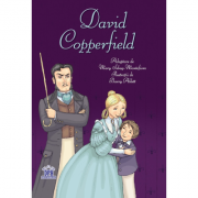 David Copperfield. Adaptare dupa Charles Dickens - Mary Sebag-Montefiore