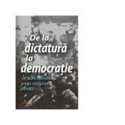 De la dictatura la democratie. Un cadru conceptual pentru castigarea libertatii - Gene Sharp