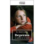 Depresia ca patima si ca boala. Editia a doua - prof. dr. Dmitri Avdeev