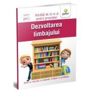 Dezvoltarea limbajului. Activitati de zi cu zi pentru prescolari