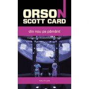Din nou pe Pamant (paperback) - Orson Scott Card