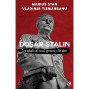 Dosar Stalin - Vladimir Tismaneanu