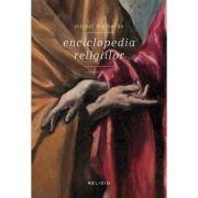 Enciclopedia religiilor - volumul II - Michel Malherbe