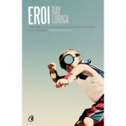 Eroi - Ray Loriga