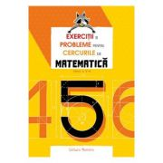 Exercitii si probleme pentru cercurile de matematica - Clasa a-V-a - Petre Nachila