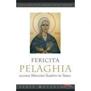 Fericita Pelaghia, ucenica Sfantului Serafim de Sarov. Viata unei sfinte nebune pentru Hristos