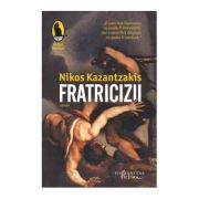 Fratricizii - Nikos Kazantzakis