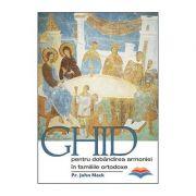 Ghid pentru dobandirea armoniei in familiile ortodoxe - pr. John Mack