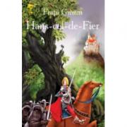 Hans cel de fier - Fratii Grimm