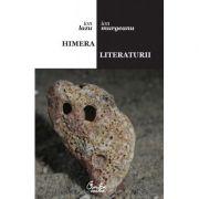 Himera literaturii, dialog epistolar - Ion Lazu