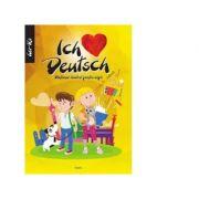 Ich Liebe Deuch. Dictionar ilustrat pentru copii (Limba maghiara)