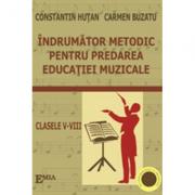 Indrumator metodic pentru predarea educatiei muzicale - Constantin Hutan