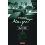 Integrala Maigret IX - Georges Simenon. Traducere de Nicolae Constantinescu