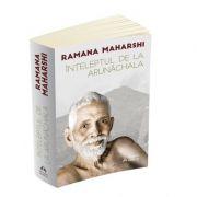 Inteleptul de la Arunachala. Convorbiri cu Sri Ramana Maharshi - Ramana Maharshi