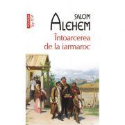 Intoarcerea de la iarmaroc - Salom Alehem