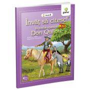 Invat sa citesc in limba spaniola. Nivelul 1. Don Quijote