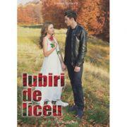 Iubiri de liceu - Luciana Marinescu