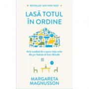 Lasa totul in ordine - Margareta Magnusson