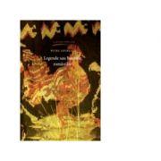Legende sau basmele romanilor, editia a cincea - Petre Ispirescu