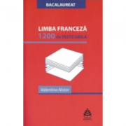Limba franceza. 1200 de teste grila - Ed. AULA