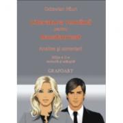 Literatura romana pentru Bacalaureat. Analize si comentarii - Octavian Paun - Ed. Grafoart