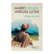 Lituma în Anzi - Mario Vargas Llosa
