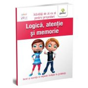 Logica, atentie si memorie. Activitati de zi cu zi pentru prescolari de 5 - 6 ani