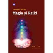 Magia si reiki (paperback) - Christopher Penczak