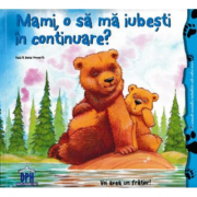 Mami, o sa ma iubesti in continuare? - Heidi Howarth